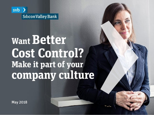 Want Better Cost Control? Make it part of your company culture May 2018