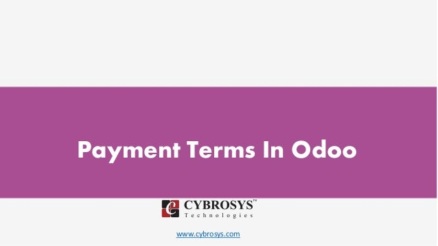 www.cybrosys.com Payment Terms In Odoo