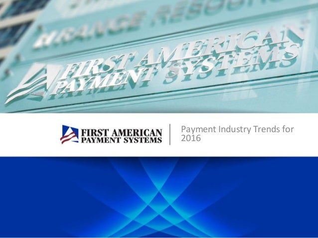 Payment Industry Trends for 2016