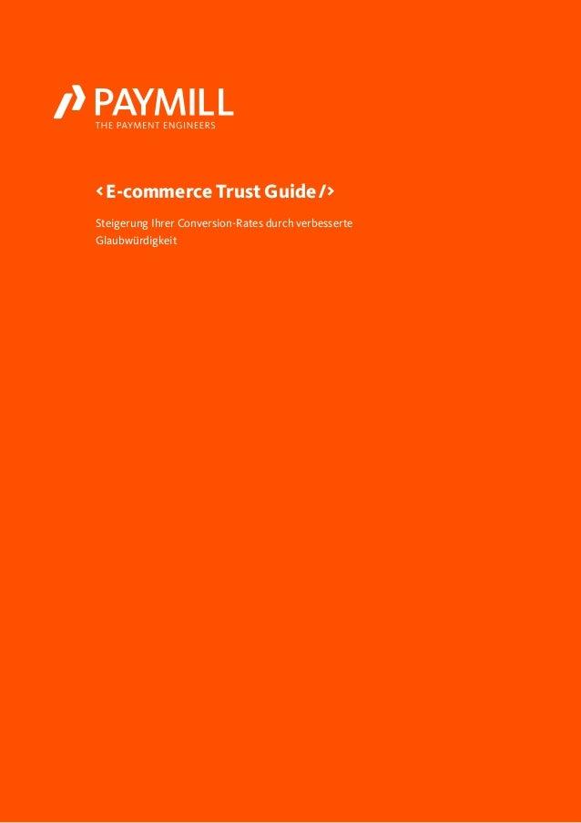 Steigerung Ihrer Conversion-Rates durch verbesserte Glaubwürdigkeit <E-commerce Trust Guide />