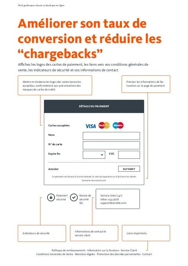 """Améliorer son taux de conversion et réduire les """"chargebacks"""" Affichez les logos des cartes de paiement, les liens vers vo..."""
