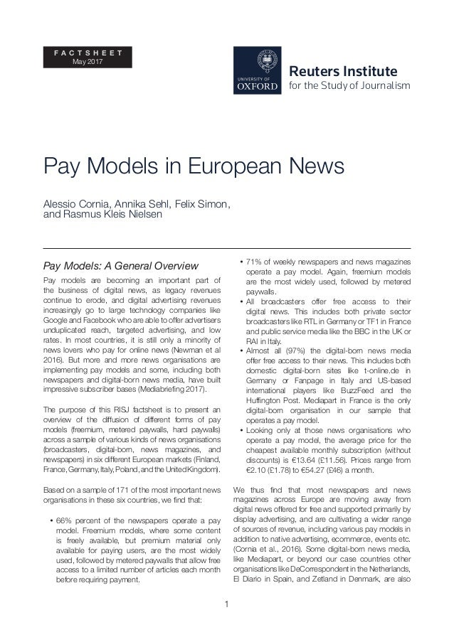 1 Reuters Institute for the Study of Journalism F A C T S H E E T May 2017 Pay Models in European News Alessio Cornia, Ann...