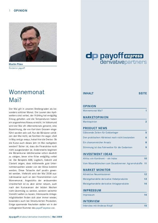 1  OPINION  Martin Plüss Redaktor payoff  Wonnemonat Mai? Der Mai gilt in unseren Breitengraden als besonders schöner Mona...