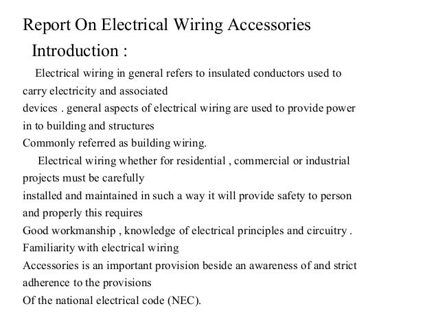 report on electrical wiring rh slideshare net Home Electrical Wiring Diagrams Residential Electrical Wiring Diagrams