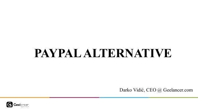 PAYPALALTERNATIVE Darko Vidić, CEO @ Geelancer.com