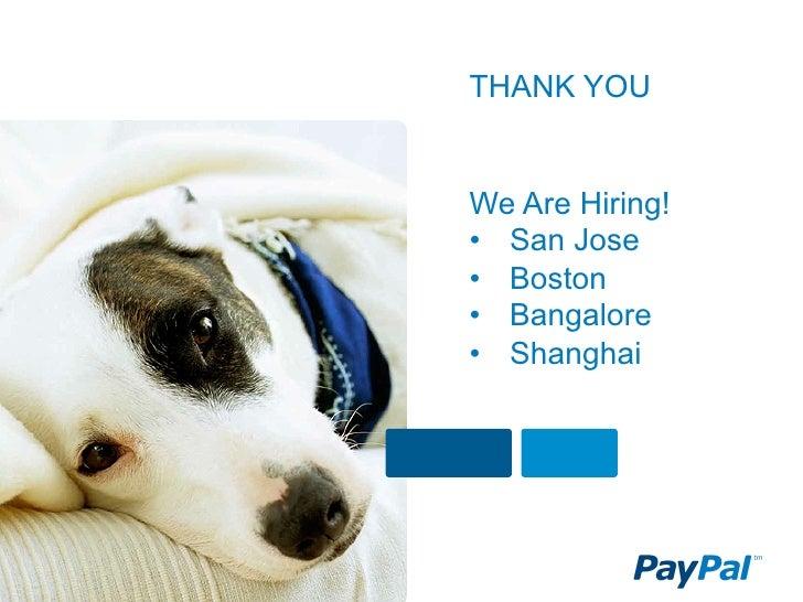 THANK YOUWe Are Hiring!• San Jose• Boston• Bangalore• Shanghai
