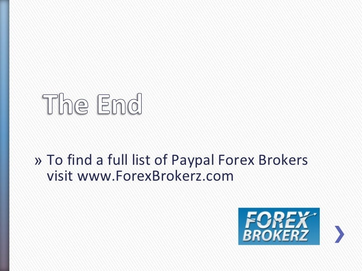 Does paypal transfer to forex brokers