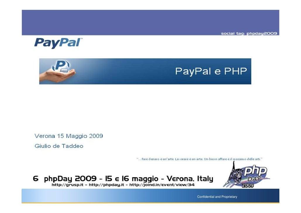 """PayPal e PHP     Verona 15 Maggio 2009 Giulio de Taddeo                          """"…fare denaro è un'arte. Lavorare è un ar..."""