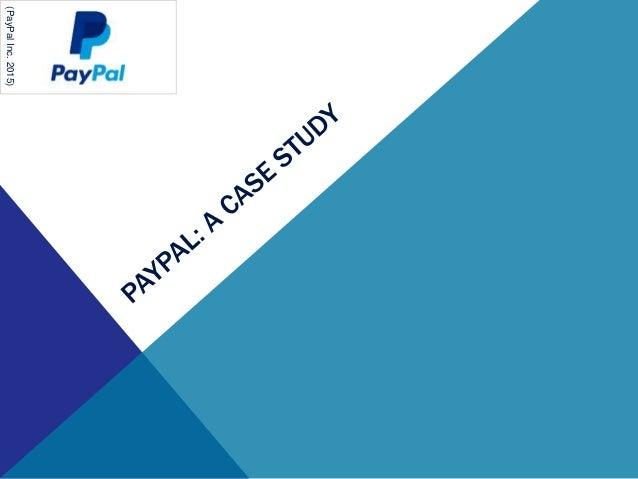 PayPal in 2015: Reshaping the Financial Services Landscape