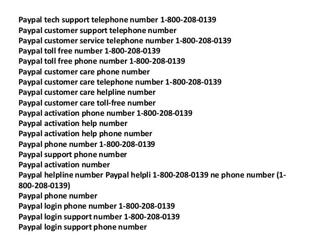 Paypal 1800 Number >> Paypal 1 800 208 0139 Paypal Tech Support Number Paypal Tech Suppo