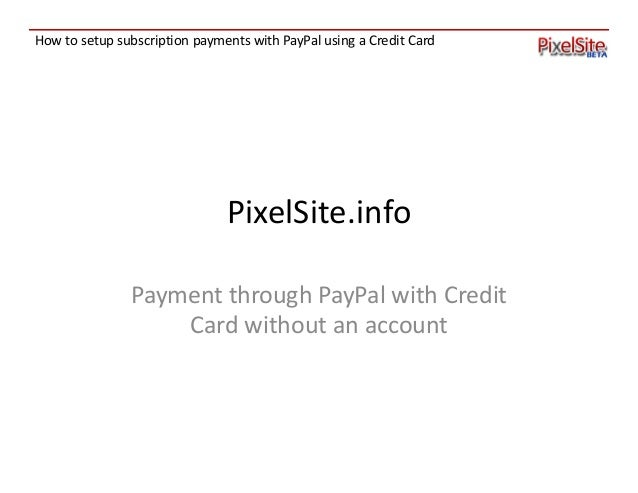 How to: Setup Paypal recurring payments by credit card