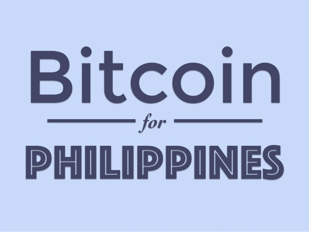 Bitcoin  for  PHILIPPINES