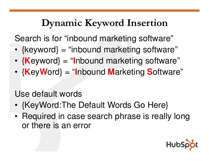 "Dynamic Keyword Insertion Search is for ""inbound marketing software"" • {keyword} = ""inbound marketing software""           ..."