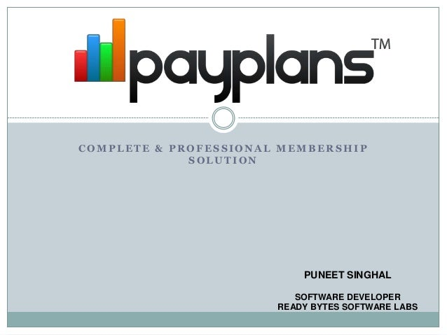 COMPLETE & PROFESSIONAL MEMBERSHIP             SOLUTION                           PUNEET SINGHAL                          ...