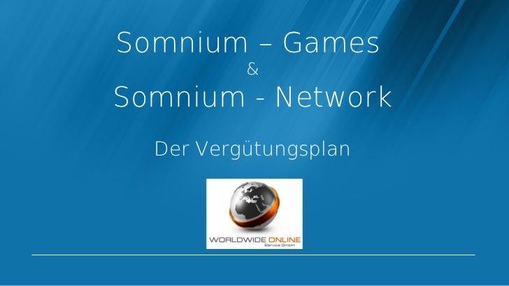 Somnium – Games          &Somnium - Network  Der Vergütungsplan