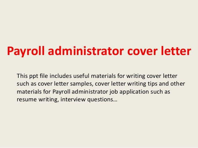 Cover Letters For Payroll Administrator