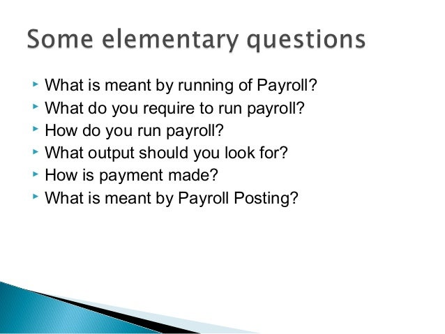 payroll basics in sap Sap payroll calculates remuneration, taxes, calculates benefits premiums, stores the results of the payroll calculation, and generates reports and taxes learn more in this introduction.