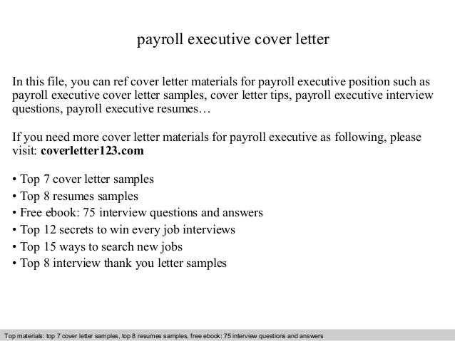 Payroll Executive Cover Letter In This File, You Can Ref Cover Letter  Materials For Payroll ...  Executive Cover Letter