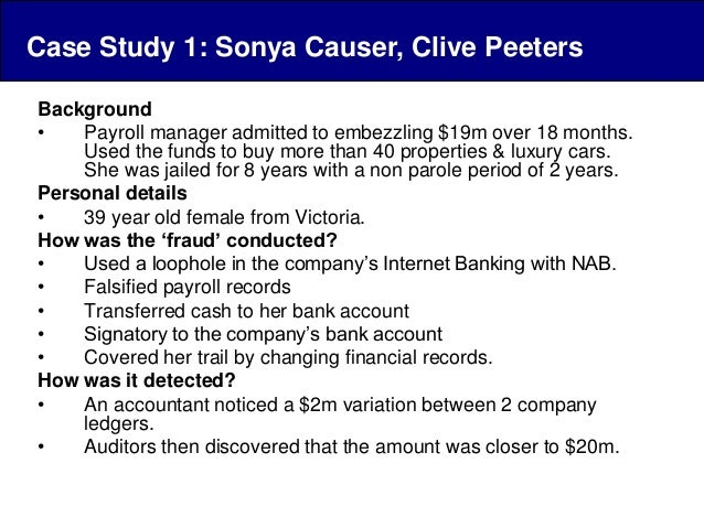 internet banking fraud clive peeters case Employee fraud is booming, as  former payroll clerk sonia causer allegedly defrauded whitegoods retailer clive peeters  more than half of all internal fraud.