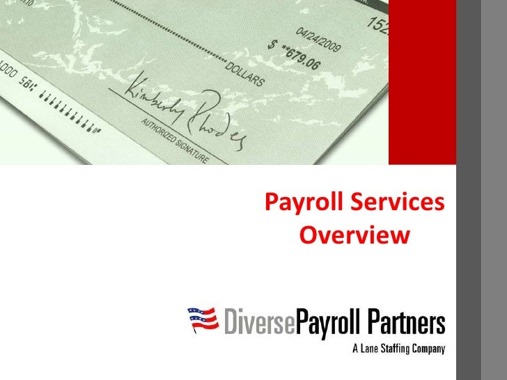 Payroll Services Overview<br />