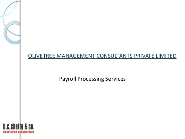 OLIVETREE MANAGEMENT CONSULTANTS PRIVATE LIMITED  Payroll Processing Services