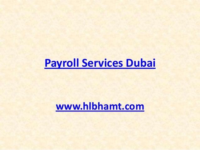 Payroll Services Dubai www.hlbhamt.com