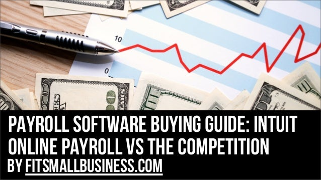 Payroll software buying guide: Intuit Online payroll vs the competition by FitSmallBusiness.com