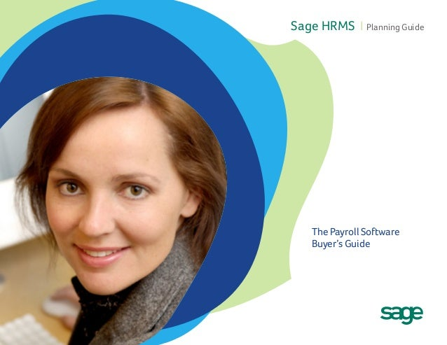 Sage HRMS I Planning GuideThe Payroll SoftwareBuyer's Guide