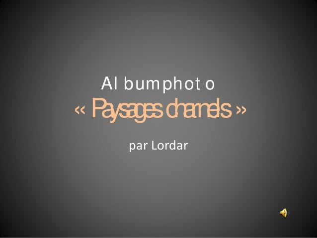 Al bumphot o «Paysagescharnels» par Lordar