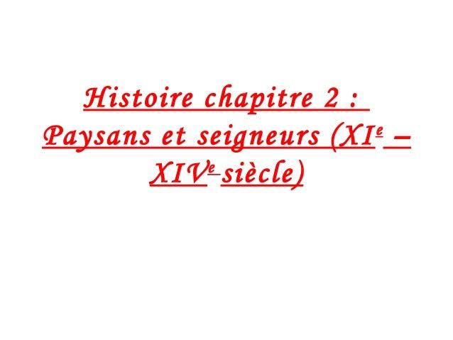 Histoire chapitre 2 : Paysans et seigneurs (XIe – XIVe siècle)