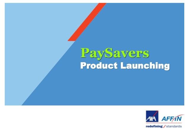 PaySaversProduct Launching
