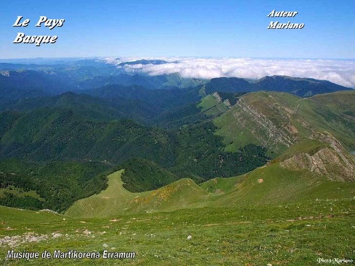 Le Pays  Basque Auteur Mariano . Musique de Martikorena Erramun