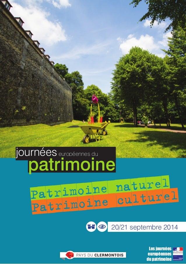 programme  Patrimoine naturel  Patrimoine culturel  20/21 septembre 2014  Les journées  européennes  du patrimoine  journé...