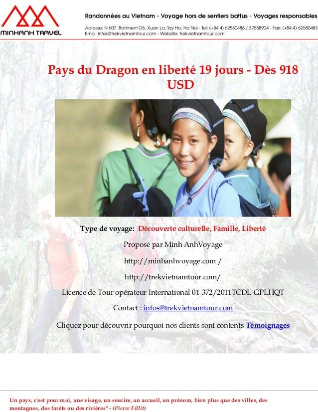 Pays du Dragon en liberté 19 jours - Dès 918USDType de voyage: Découverte culturelle, Famille, LibertéProposé par Minh Anh...