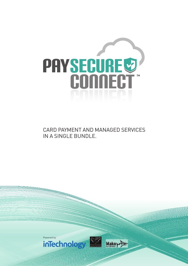 CARD PAYMENT AND MANAGED SERVICESIN A SINGLE BUNDLE.Powered by