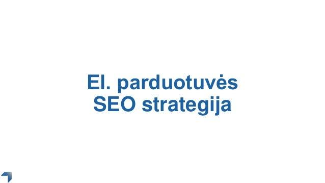 El. parduotuvės SEO strategija