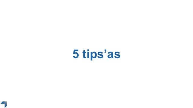 5 tips'as
