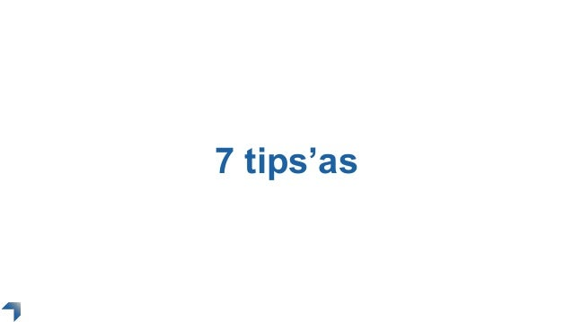 7 tips'as