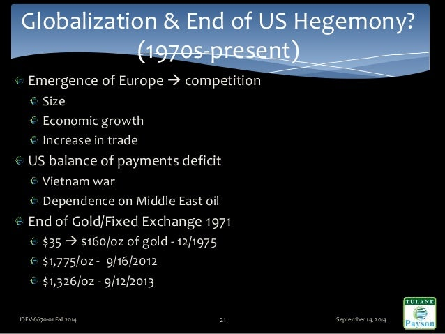 Emergence of Europe  competition Size Economic growth Increase in trade US balance of payments deficit Vietnam war Depend...