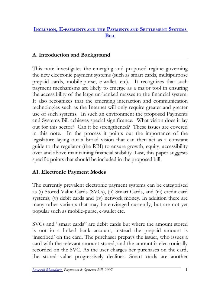 INCLUSION, E-PAYMENTS AND THE PAYMENTS AND SETTLEMENT SYSTEMS                              BILL   A. Introduction and Back...