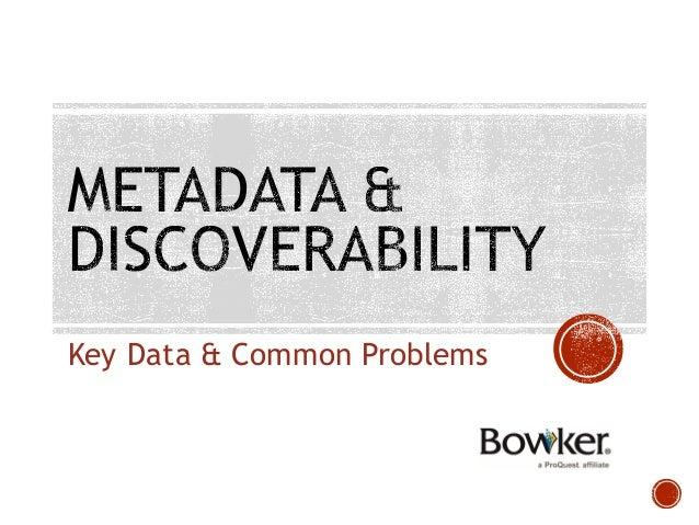 Key Data & Common Problems