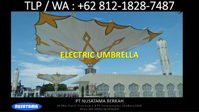TLP / WA : +62 812-1828-7487 ELECTRIC UMBRELLA