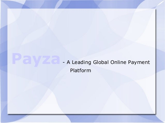 Payza- A Leading Global Online Payment Platform