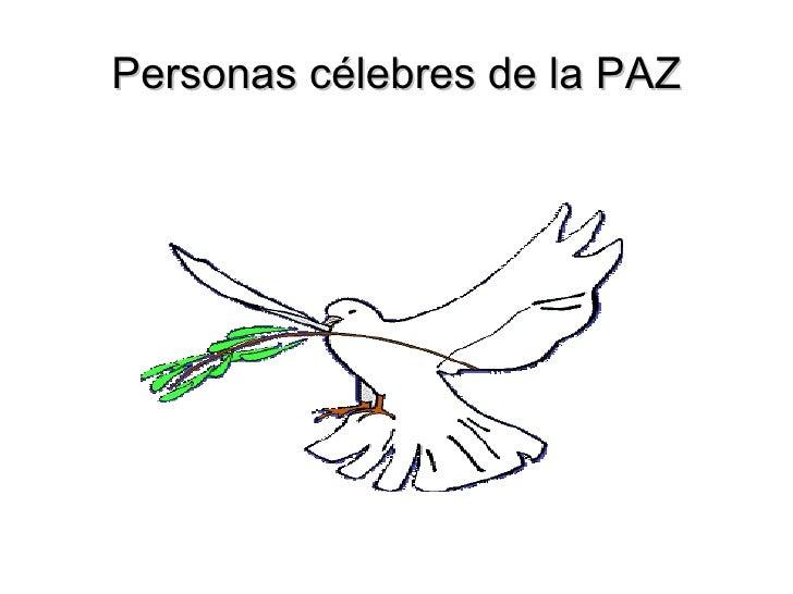 Personas célebres de la PAZ
