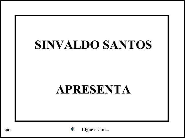 SINVALDO SANTOS APRESENTA Ligue o som... 001