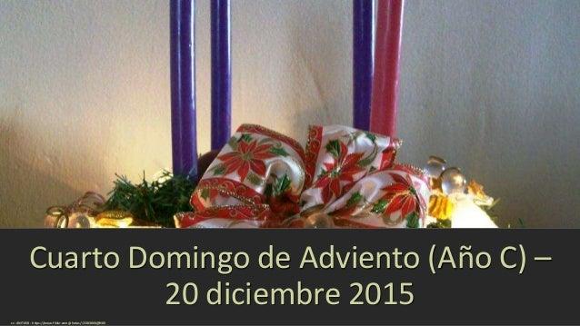 Cuarto Domingo de Adviento (Año C) – 20 diciembre 2015 cc: ANITA58 - https://www.flickr.com/photos/13383866@N06