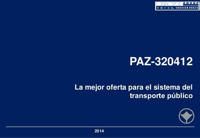 PAZ-320412 La mejor oferta para el sistema del transporte público  2014