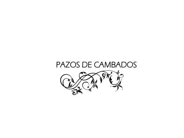 PAZOS DE CAMBADOS