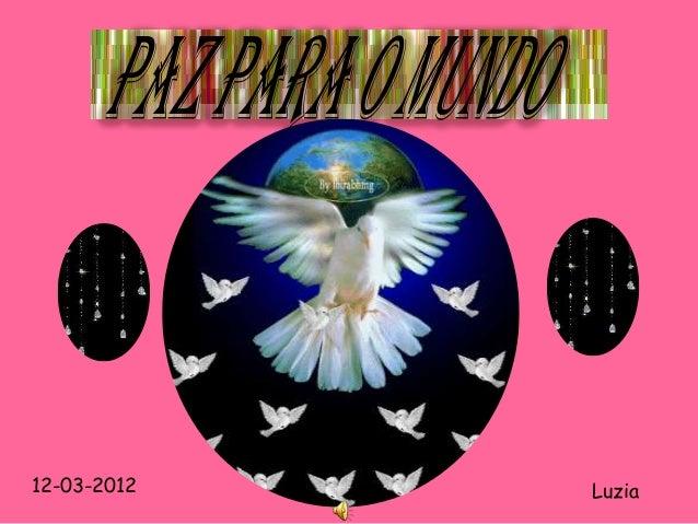 12-03-2012   Luzia