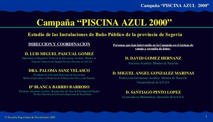 Estudio de las Instalaciones de Baño Público de la provincia de Segovia <ul><li>DIRECCION Y COORDINACION </li></ul><ul><li...